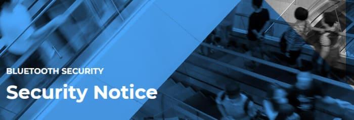Bluetooth Security notice