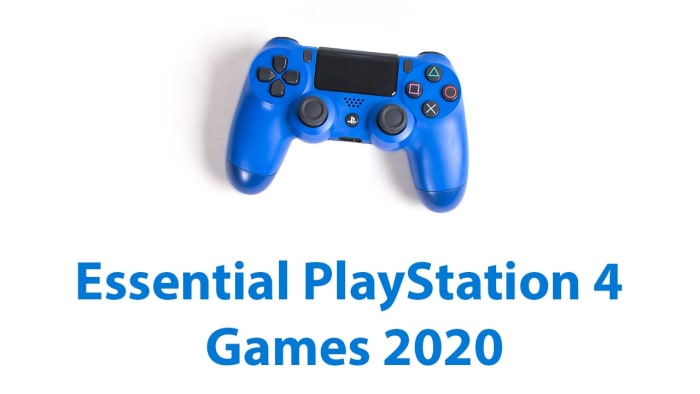 must have Sony PlayStation 4 games for 2020