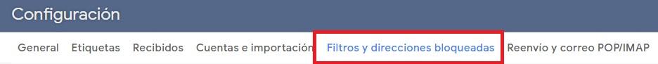 Filtros y direcciones bloqueadas de Gmail