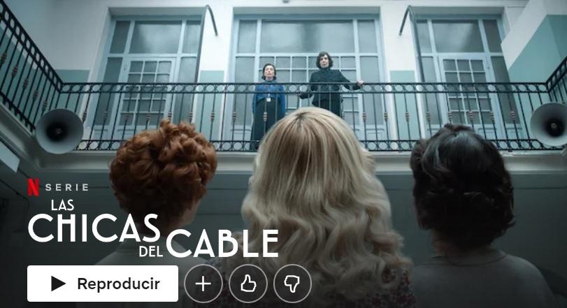 Las chicas del cable en Netflix
