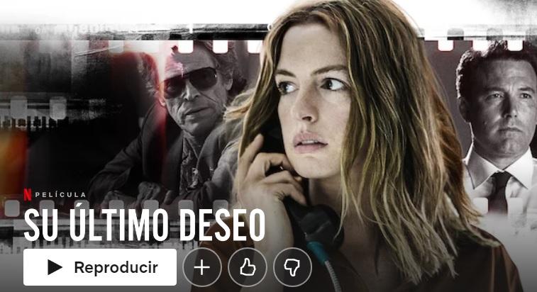 Su último deseo en Netflix