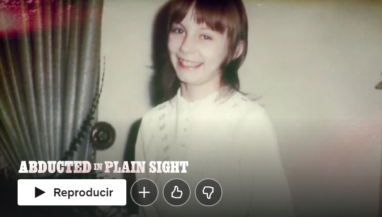 Abducted in Plain Sight Netflix