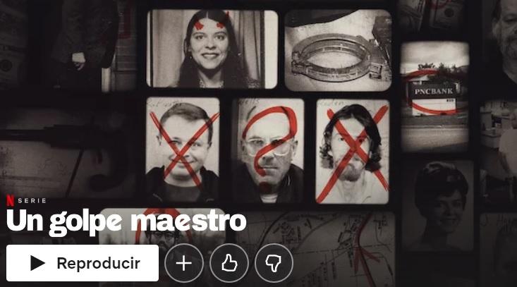 Un golpe maestro en Netflix