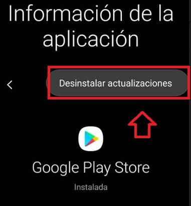 Desinstalar actualizaciones de Google Play